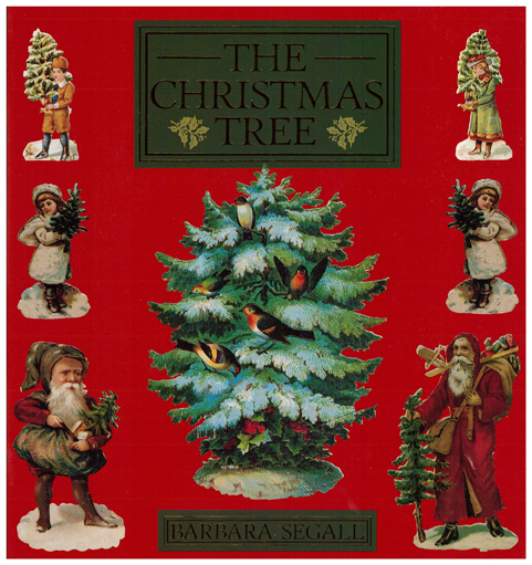 Cover of The christmas tree book by Barbara Segall