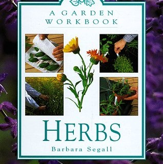 herbs a garden workbook by barbara segall