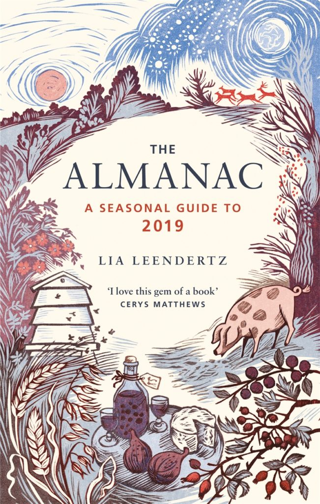 The Almanac – A Seasonal Guide to 2019 by Lia Leendertz